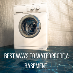 Know-the-Best-Ways-to-WaterProof-a-Basement.png